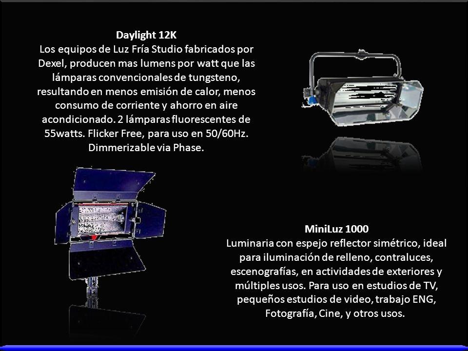 Daylight 12K Los equipos de Luz Fría Studio fabricados por Dexel, producen mas lumens por watt que las lámparas convencionales de tungsteno, resultand