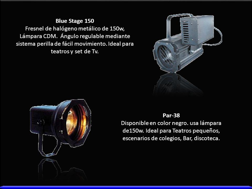 Blue Stage 150 Fresnel de halógeno metálico de 150w, Lámpara CDM. Ángulo regulable mediante sistema perilla de fácil movimiento. Ideal para teatros y