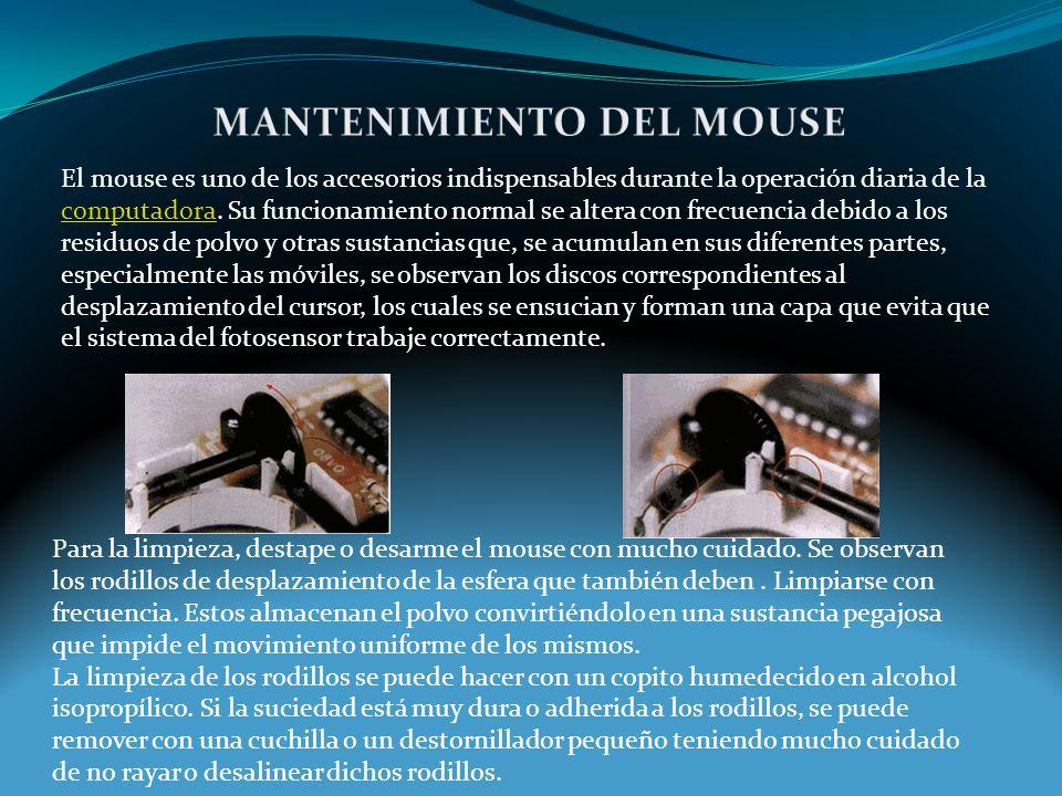 El mouse es uno de los accesorios indispensables durante la operación diaria de la computadora.