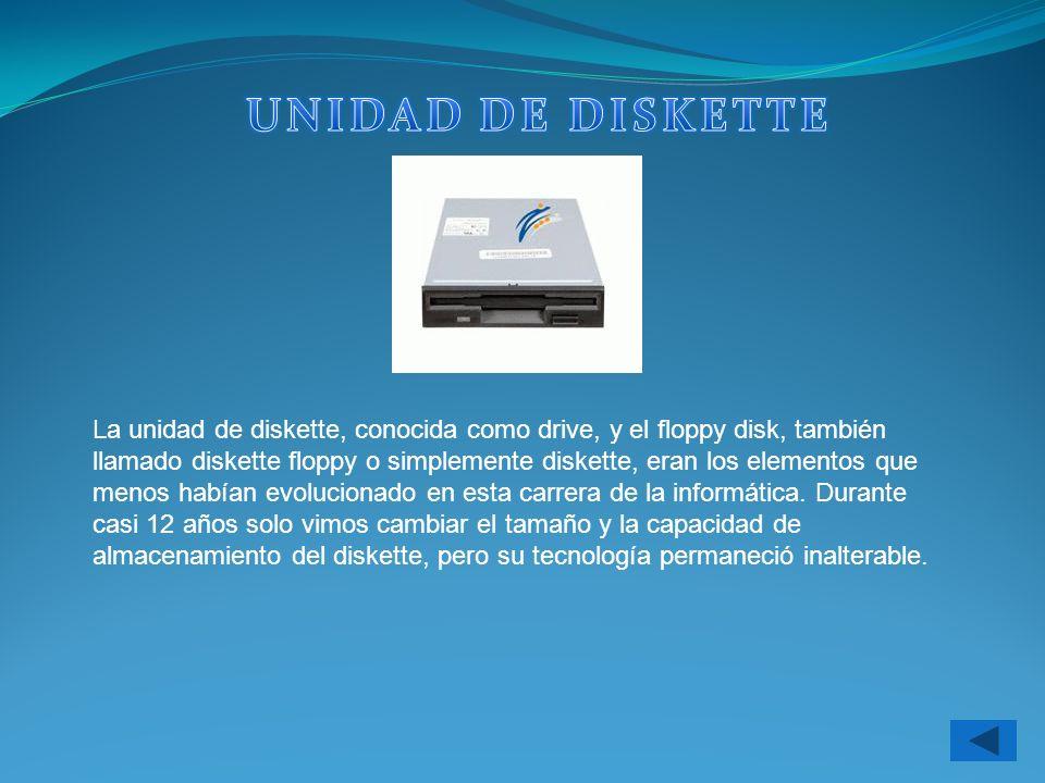 La unidad de diskette, conocida como drive, y el floppy disk, también llamado diskette floppy o simplemente diskette, eran los elementos que menos hab
