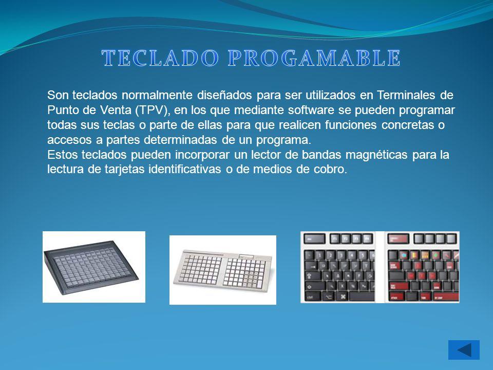 Son teclados normalmente diseñados para ser utilizados en Terminales de Punto de Venta (TPV), en los que mediante software se pueden programar todas s