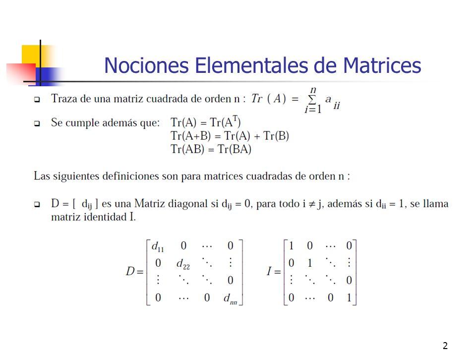2 Nociones Elementales de Matrices