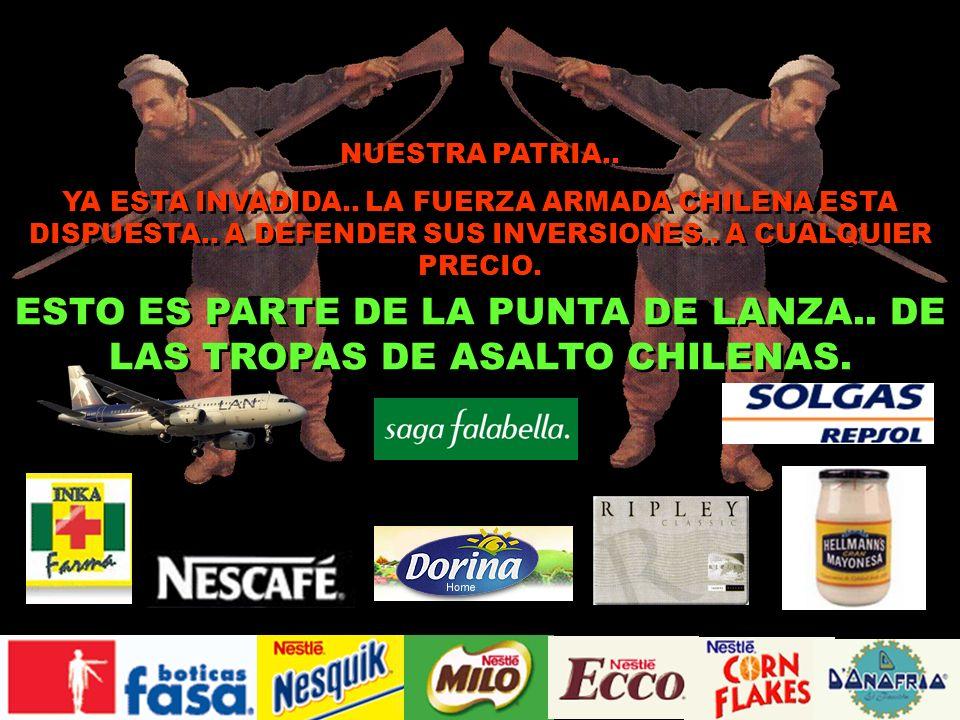 ¡¡SI PUEDES HACER ALGO!! NO SIGAS ARMANDO AL EJERCITO DE CHILE. ESE PRODUCTO CHILENO QUE COMPRAS A TU NIÑO.. SERA LA BALA QUE LO MATARA. HONRA A TUS G