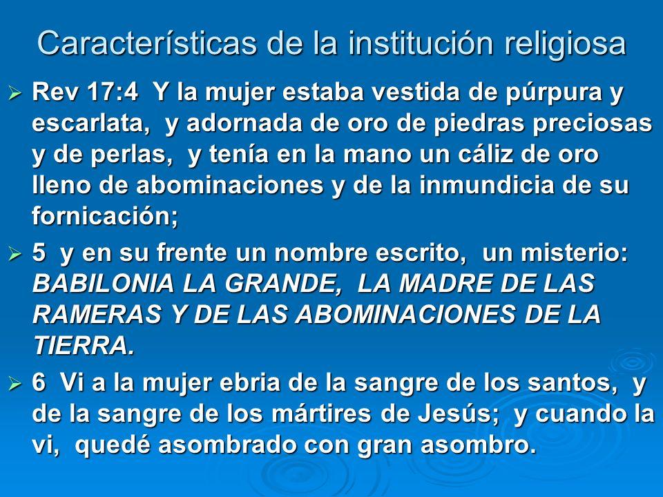 Características de la institución religiosa Rev.