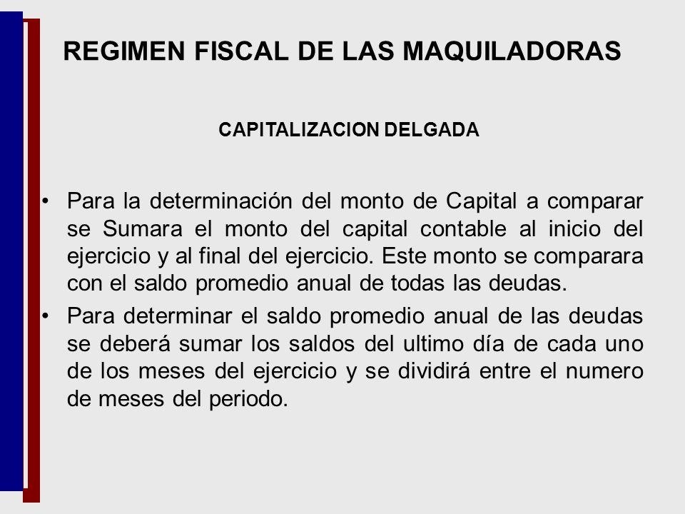 Para la determinación del monto de Capital a comparar se Sumara el monto del capital contable al inicio del ejercicio y al final del ejercicio. Este m