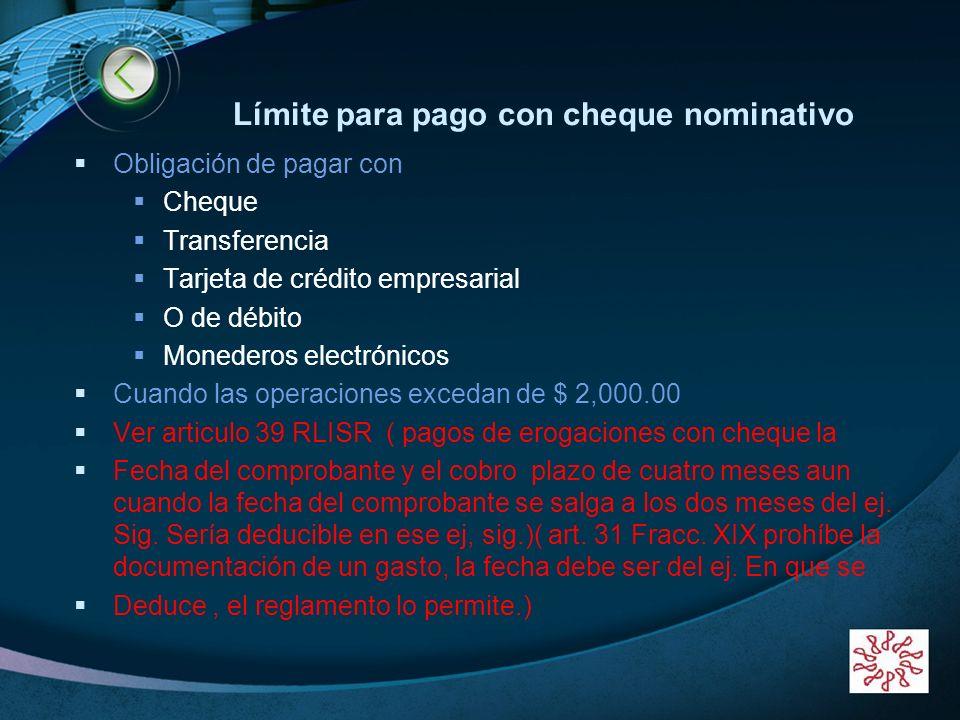 LOGO www.themegallery.com Límite para pago con cheque nominativo Obligación de pagar con Cheque Transferencia Tarjeta de crédito empresarial O de débi