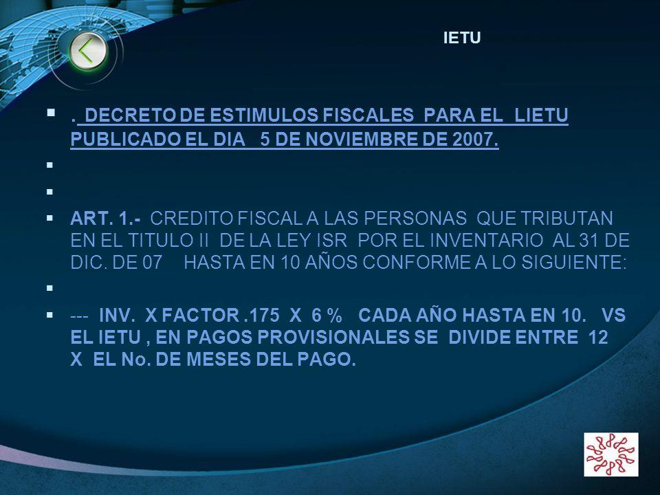 LOGO www.themegallery.com. DECRETO DE ESTIMULOS FISCALES PARA EL LIETU PUBLICADO EL DIA 5 DE NOVIEMBRE DE 2007. ART. 1.- CREDITO FISCAL A LAS PERSONAS