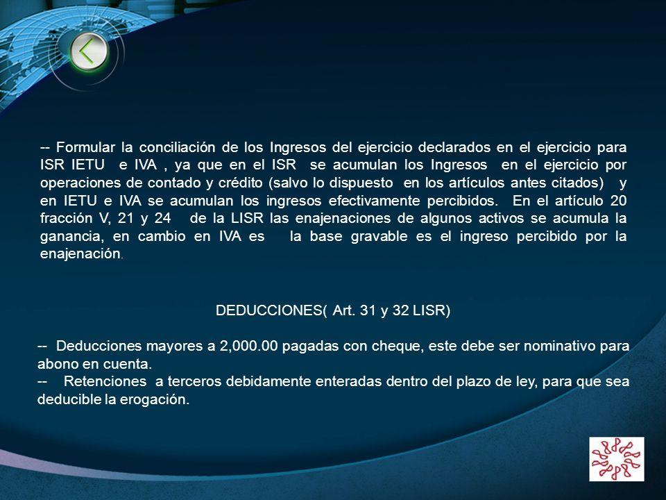 LOGO www.themegallery.com -- Formular la conciliación de los Ingresos del ejercicio declarados en el ejercicio para ISR IETU e IVA, ya que en el ISR s