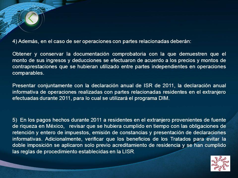 LOGO www.themegallery.com 4) Además, en el caso de ser operaciones con partes relacionadas deberán: Obtener y conservar la documentación comprobatoria