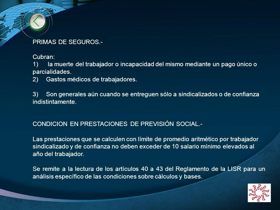 LOGO www.themegallery.com PRIMAS DE SEGUROS.- Cubran: 1) la muerte del trabajador o incapacidad del mismo mediante un pago único o parcialidades. 2) G