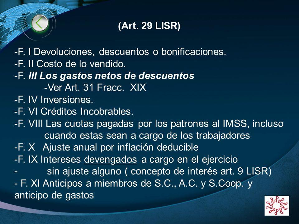 LOGO www.themegallery.com (Art. 29 LISR) -F. I Devoluciones, descuentos o bonificaciones. -F. II Costo de lo vendido. -F. III Los gastos netos de desc