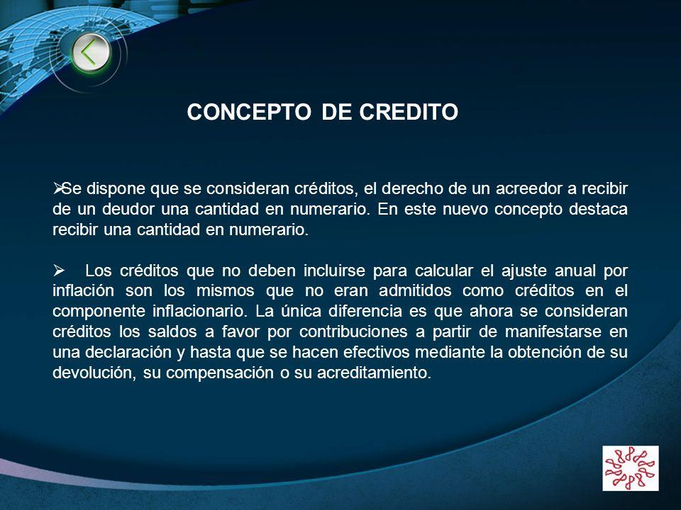 LOGO www.themegallery.com Se dispone que se consideran créditos, el derecho de un acreedor a recibir de un deudor una cantidad en numerario. En este n