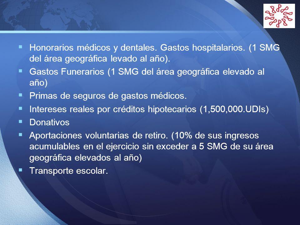 LOGO Honorarios médicos y dentales. Gastos hospitalarios. (1 SMG del área geográfica levado al año). Gastos Funerarios (1 SMG del área geográfica elev