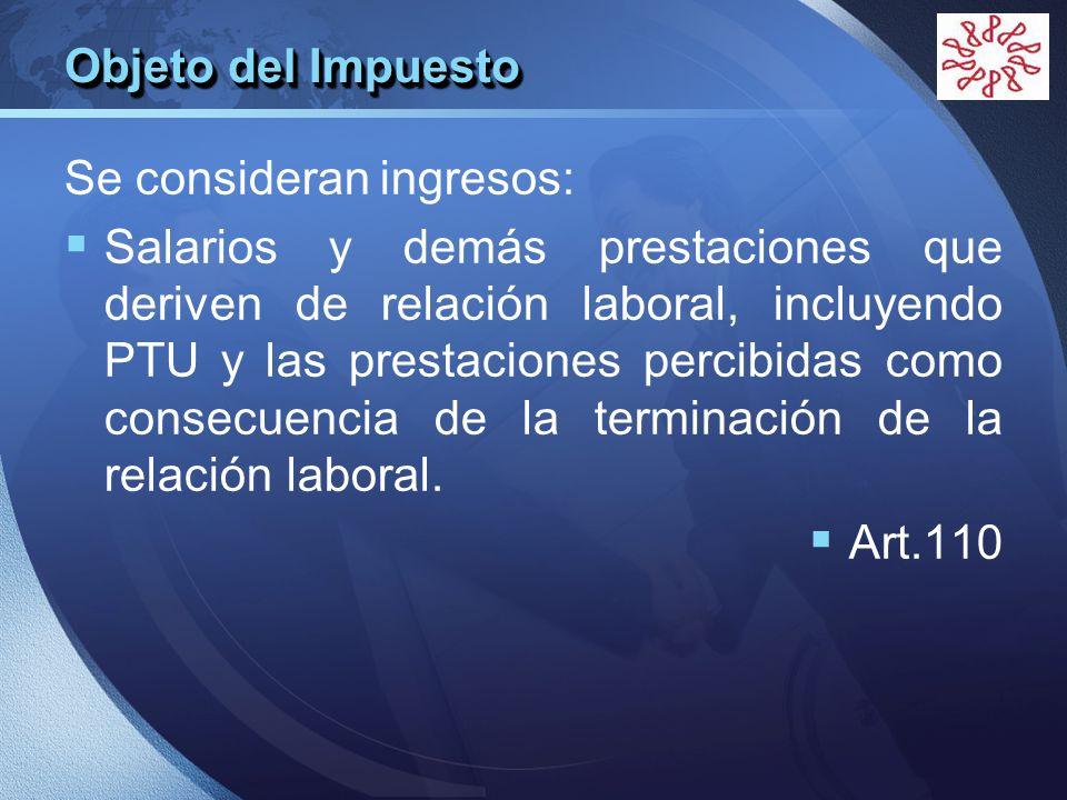 LOGO Se asimilan a salarios los siguientes: Remuneraciones y prestaciones a empleados públicos.