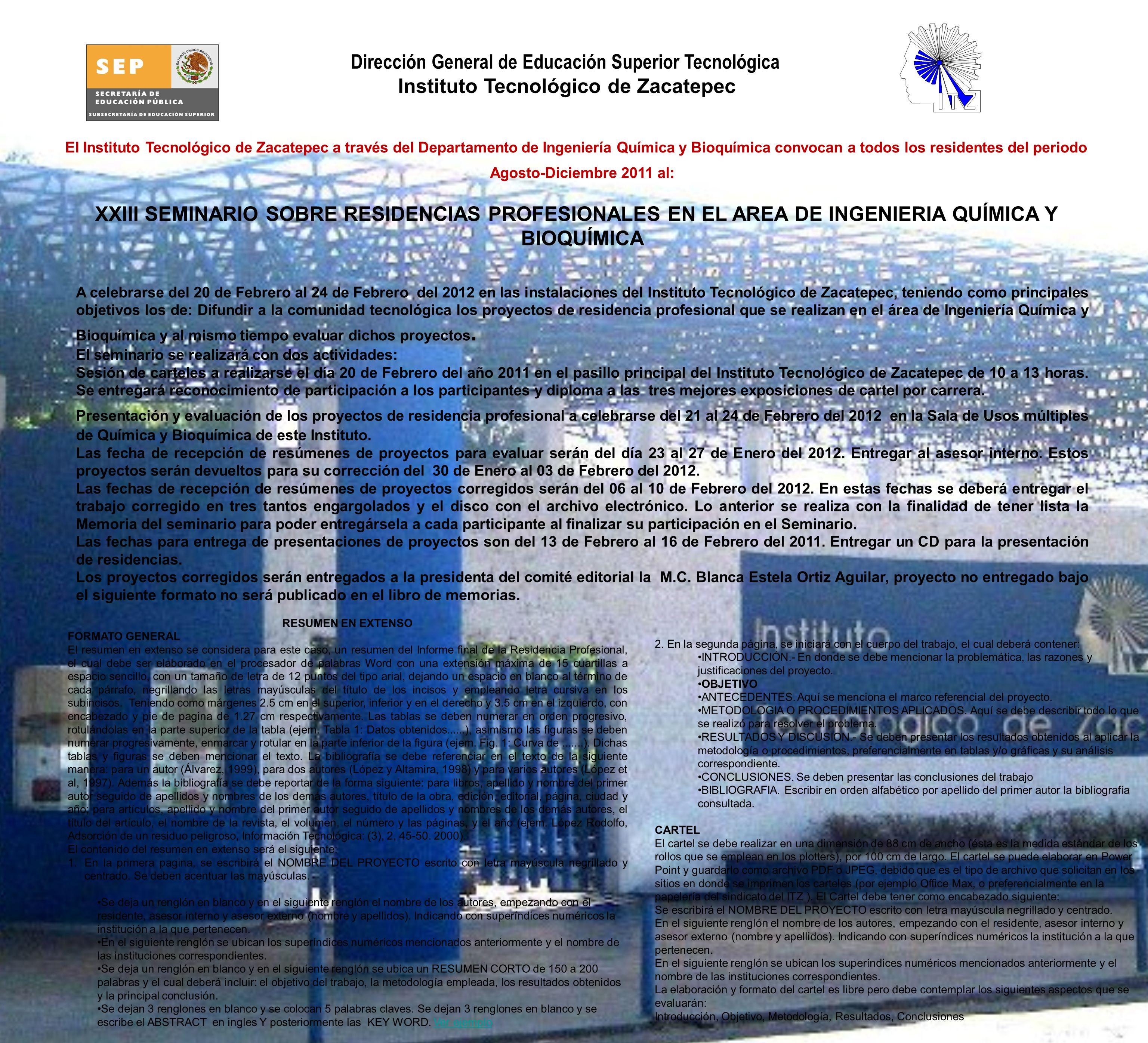 El Instituto Tecnológico de Zacatepec a través del Departamento de Ingeniería Química y Bioquímica convocan a todos los residentes del periodo Agosto-