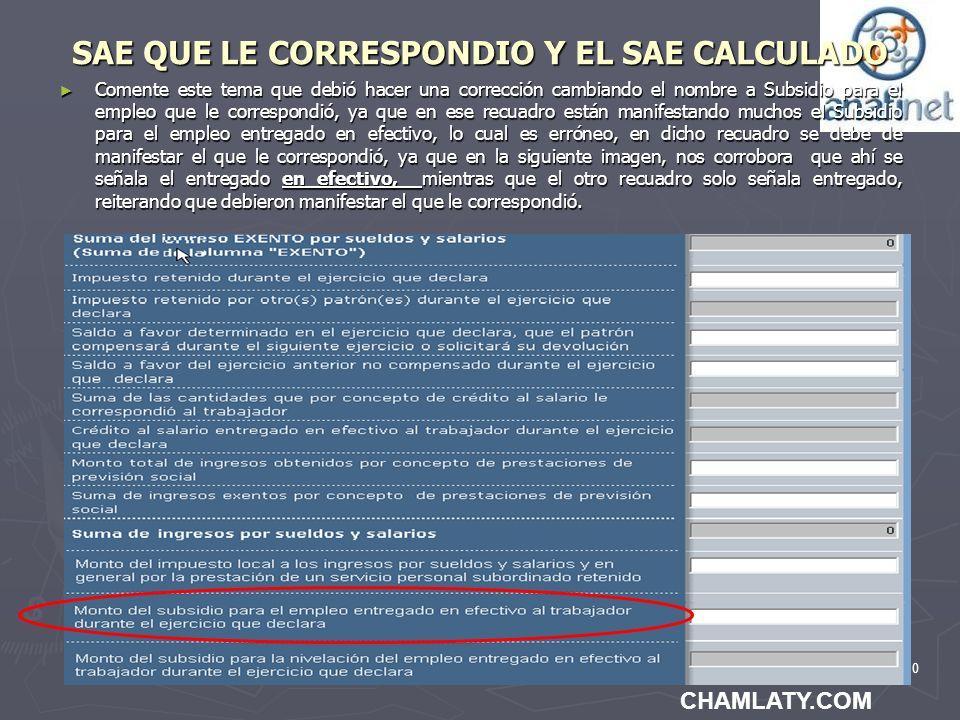 110 SAE QUE LE CORRESPONDIO Y EL SAE CALCULADO Comente este tema que debió hacer una corrección cambiando el nombre a Subsidio para el empleo que le c