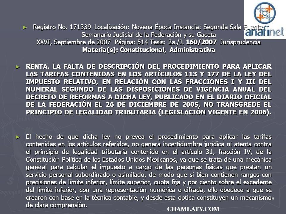 149 CHAMLATY.COM Registro No. 171339 Localización: Novena Época Instancia: Segunda Sala Fuente: Semanario Judicial de la Federación y su Gaceta XXVI,