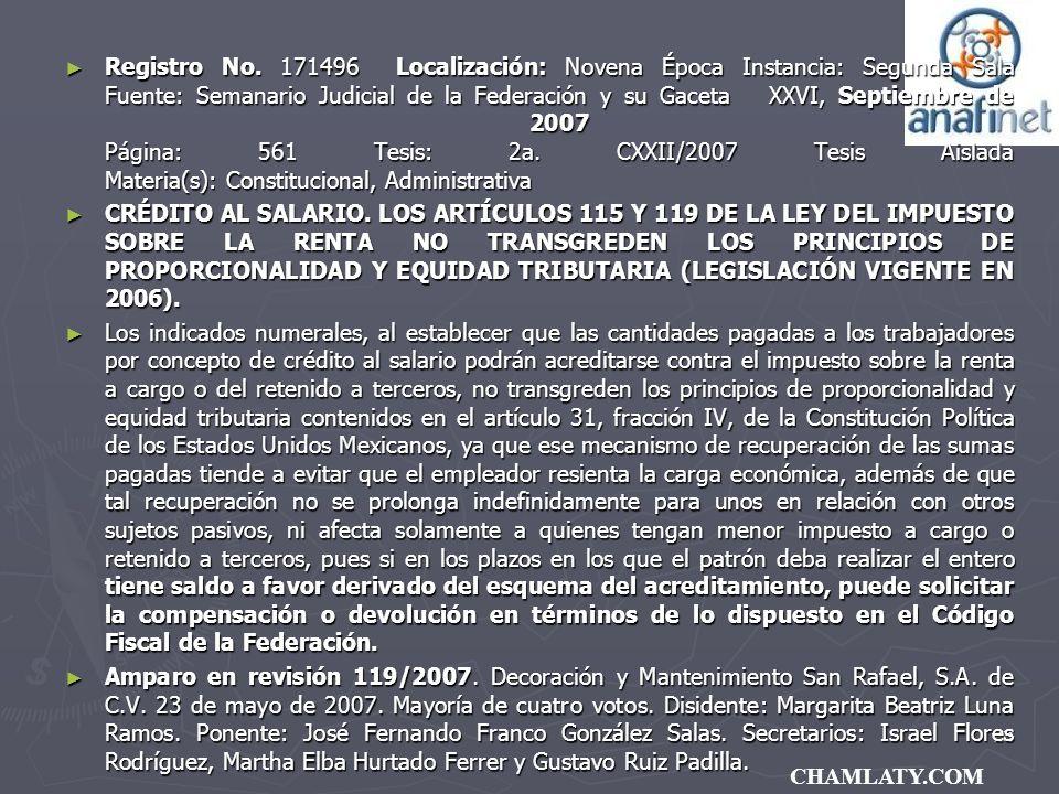 151 CHAMLATY.COM Registro No. 171496 Localización: Novena Época Instancia: Segunda Sala Fuente: Semanario Judicial de la Federación y su Gaceta XXVI,