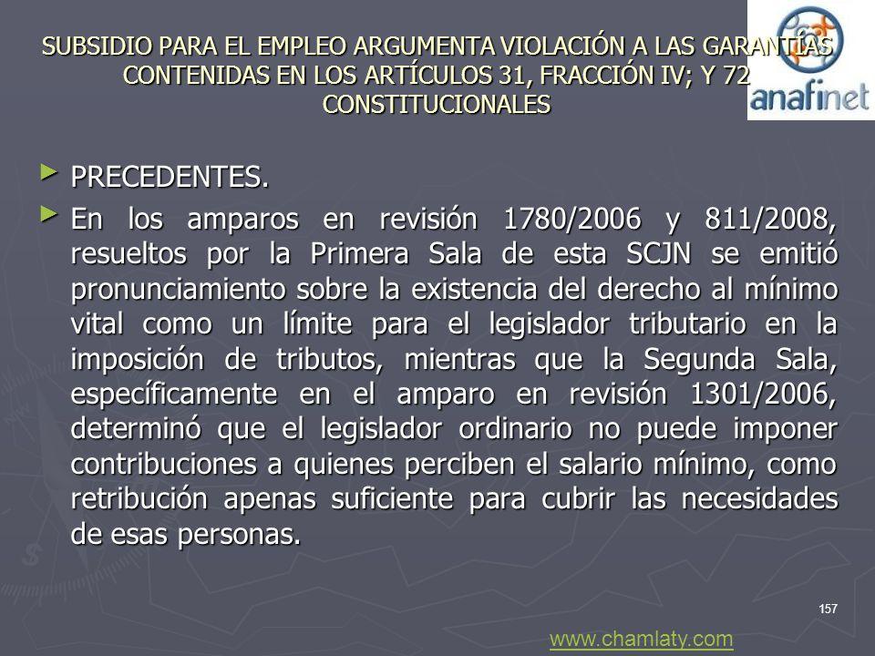 SUBSIDIO PARA EL EMPLEO ARGUMENTA VIOLACIÓN A LAS GARANTÍAS CONTENIDAS EN LOS ARTÍCULOS 31, FRACCIÓN IV; Y 72 CONSTITUCIONALES PRECEDENTES. PRECEDENTE
