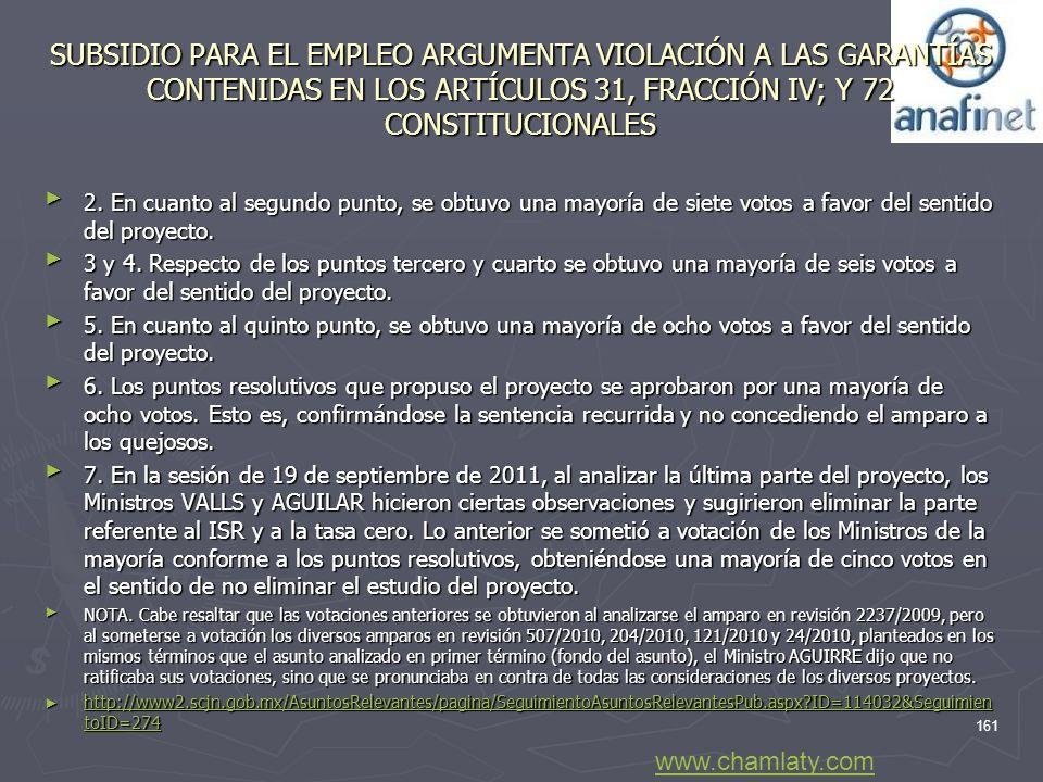 SUBSIDIO PARA EL EMPLEO ARGUMENTA VIOLACIÓN A LAS GARANTÍAS CONTENIDAS EN LOS ARTÍCULOS 31, FRACCIÓN IV; Y 72 CONSTITUCIONALES 2. En cuanto al segundo
