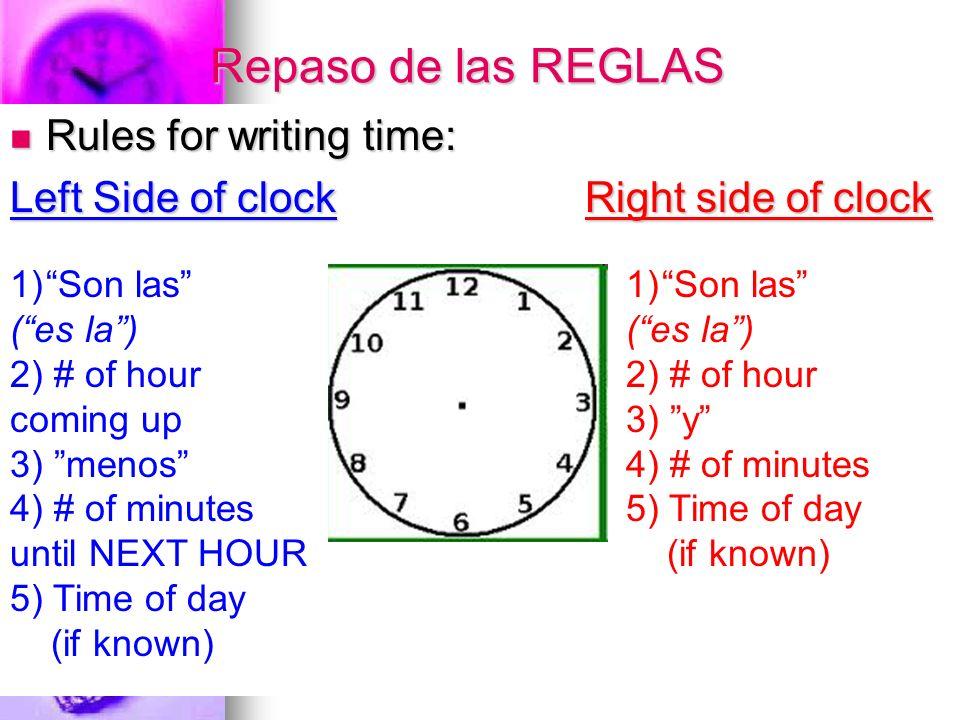 Practica Escribe en numerales: 1) 2) 3) 4) 5) 6) 7) 8) Son las ocho y siete de la noche.