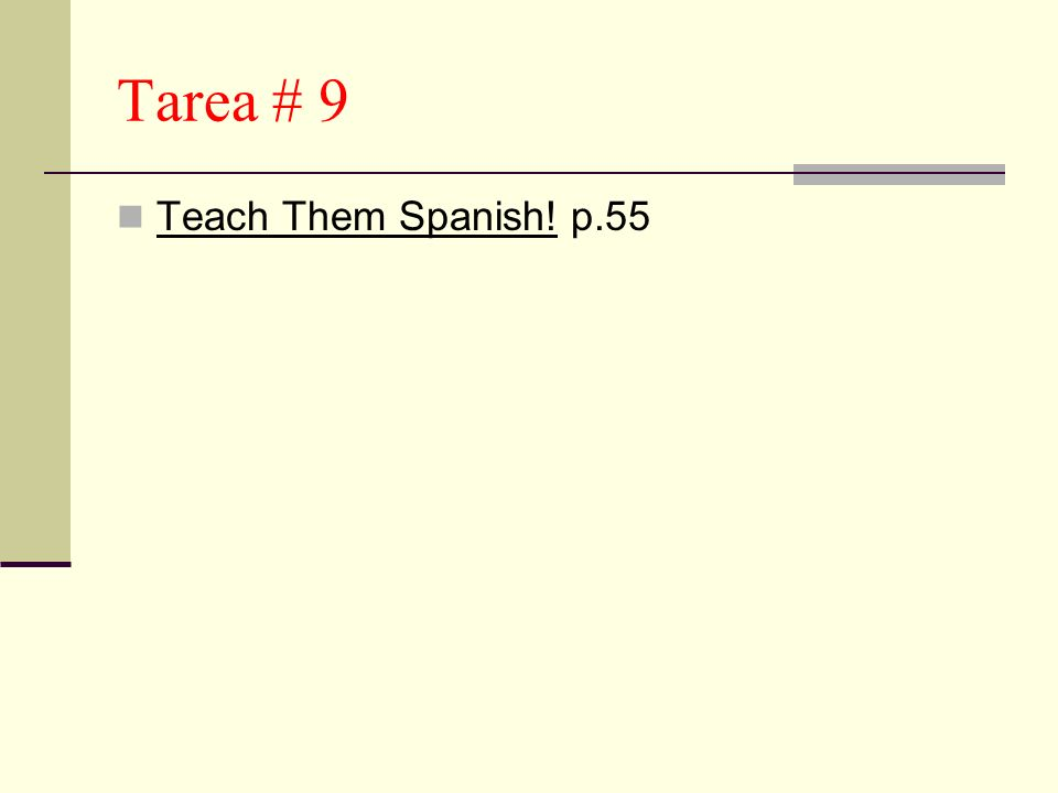 Tarea # 9 Teach Them Spanish! p.55