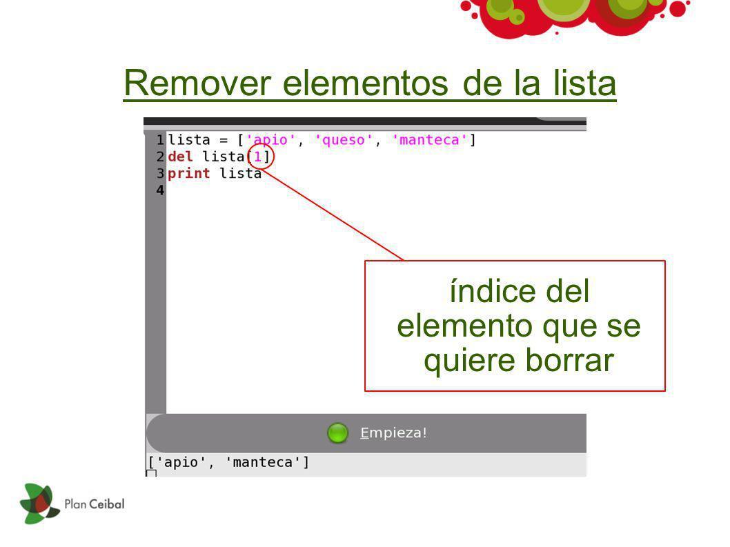 Remover elementos de la lista índice del elemento que se quiere borrar