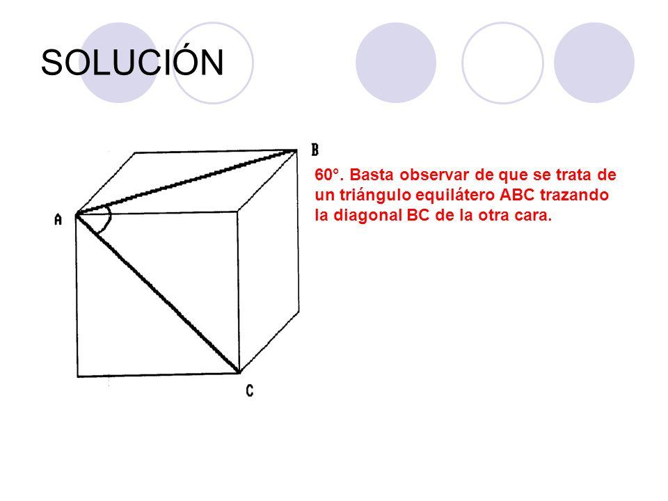 SOLUCIÓN 60°. Basta observar de que se trata de un triángulo equilátero ABC trazando la diagonal BC de la otra cara.