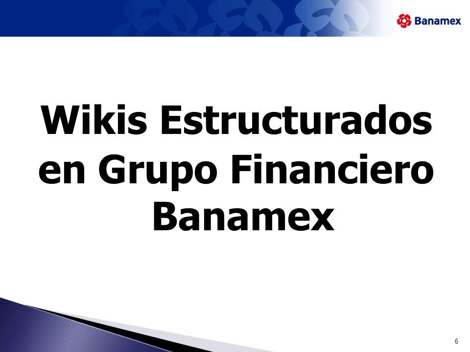 Wikis Estructurados en Grupo Financiero Banamex 6