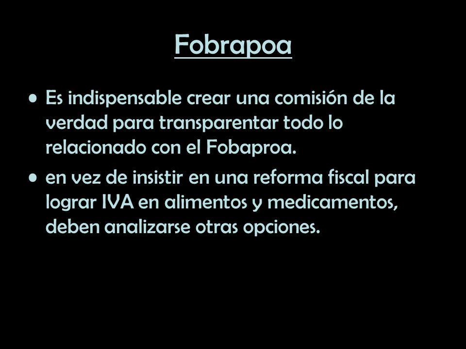 Fobrapoa Es indispensable crear una comisión de la verdad para transparentar todo lo relacionado con el Fobaproa. en vez de insistir en una reforma fi