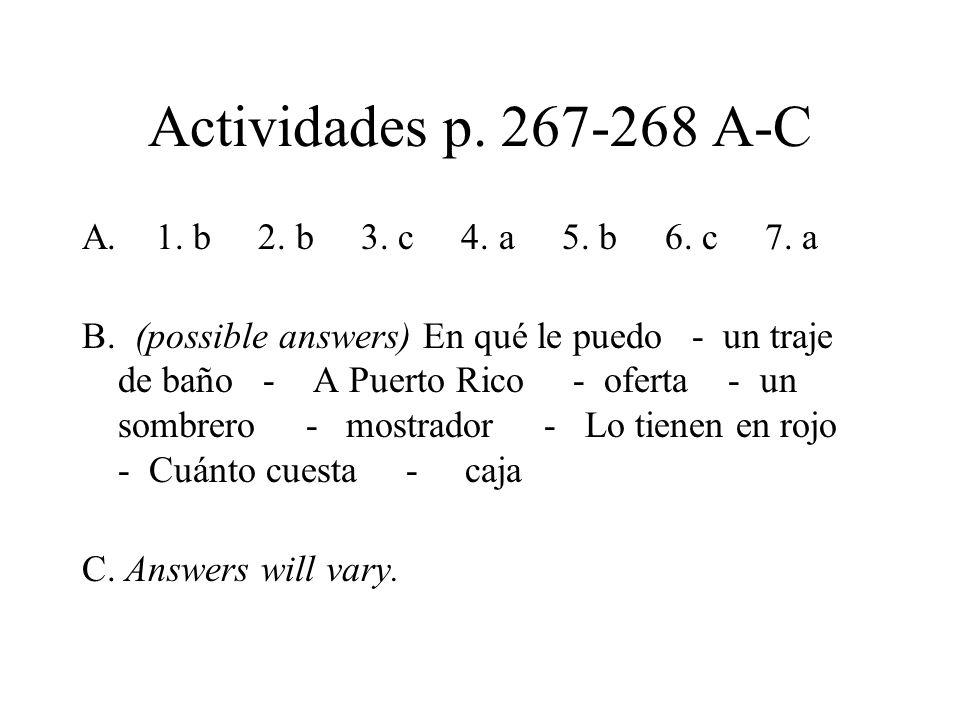 Actividades p. 267-268 A-C A. 1. b 2. b 3. c 4.