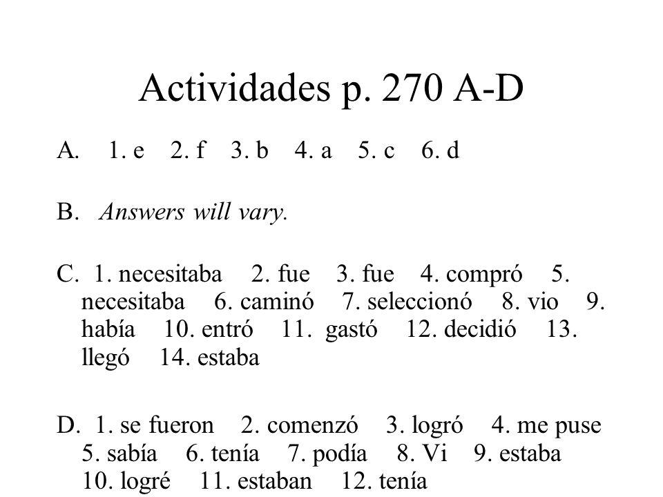 Actividades p. 270 A-D A. 1. e 2. f 3. b 4. a 5.