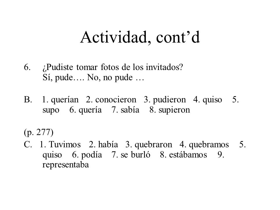 Actividades, pp.278-279 A-B A)1. c 2. c 3. a 4. b 5.