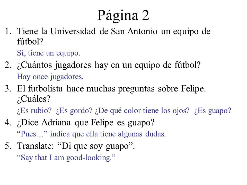 Página 2 1.Tiene la Universidad de San Antonio un equipo de fútbol.