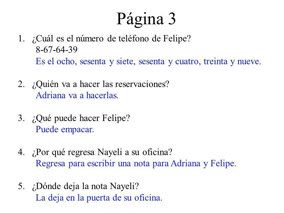 Página 3 1.¿Cuál es el número de teléfono de Felipe.