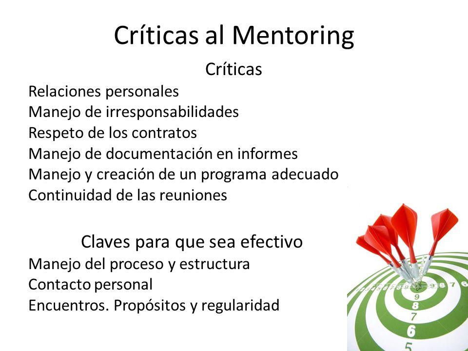 Críticas al Mentoring Críticas Relaciones personales Manejo de irresponsabilidades Respeto de los contratos Manejo de documentación en informes Manejo
