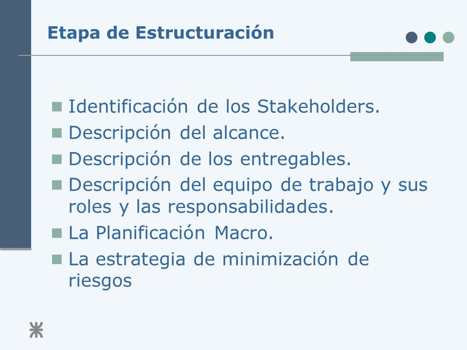 Etapa de Estructuración Identificación de los Stakeholders.