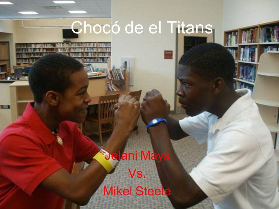 Chocó de el Titans Jelani Mays Vs. Mikel Steele