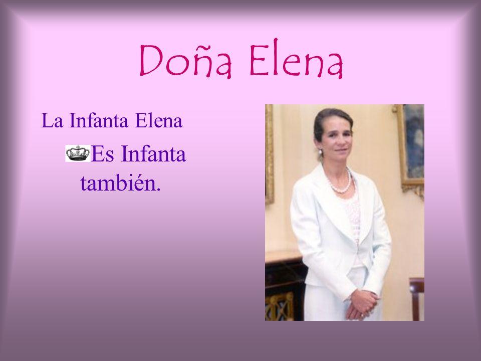 Doña Cristina La Infanta CristinaLa Infanta Cristina Es infanta, no princesa. Es infanta porque no es la primogénita.