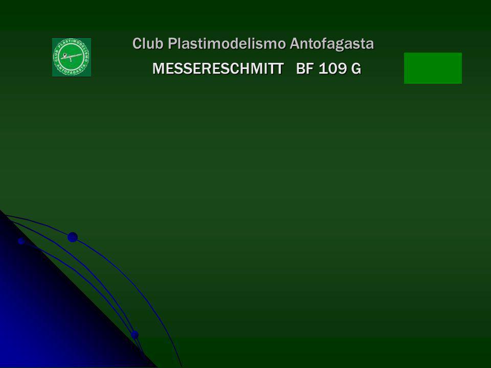Club Plastimodelismo Antofagasta MESSERESCHMITT BF 109 G