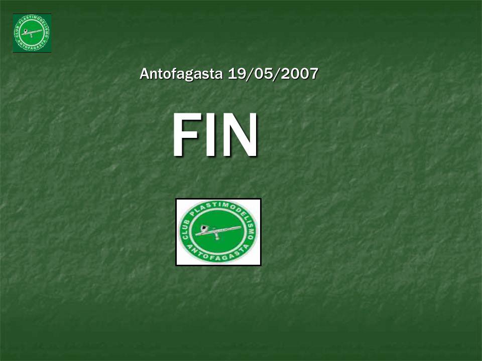 Antofagasta 19/05/2007 Antofagasta 19/05/2007 FIN FIN