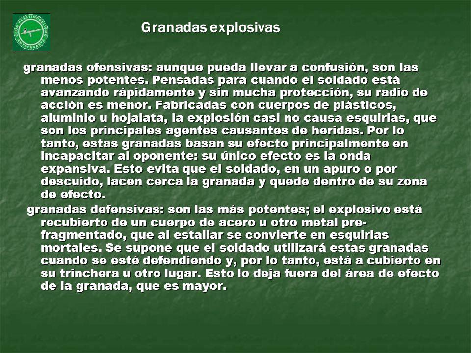 granadas ofensivas: aunque pueda llevar a confusión, son las menos potentes. Pensadas para cuando el soldado está avanzando rápidamente y sin mucha pr