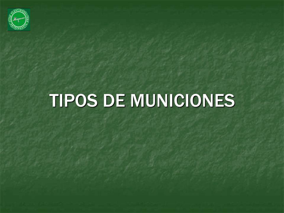 TIPOS DE MUNICIONES