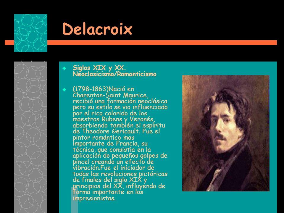 Delacroix Siglos XIX y XX.
