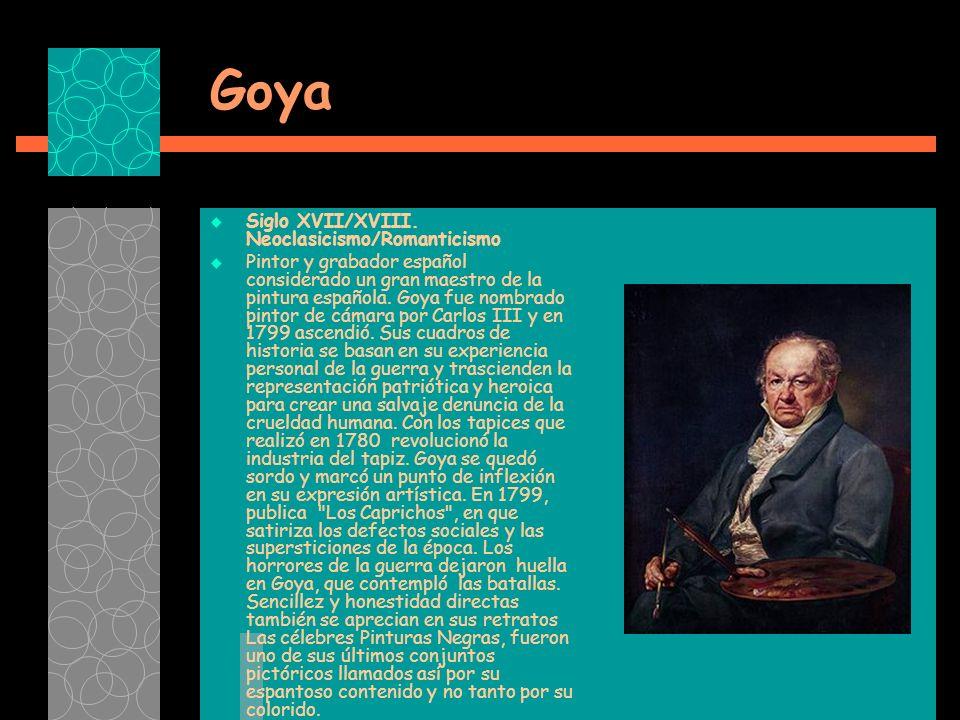 Goya Siglo XVII/XVIII.