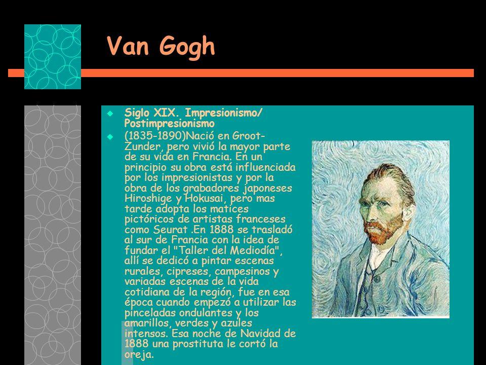 Van Gogh Siglo XIX.