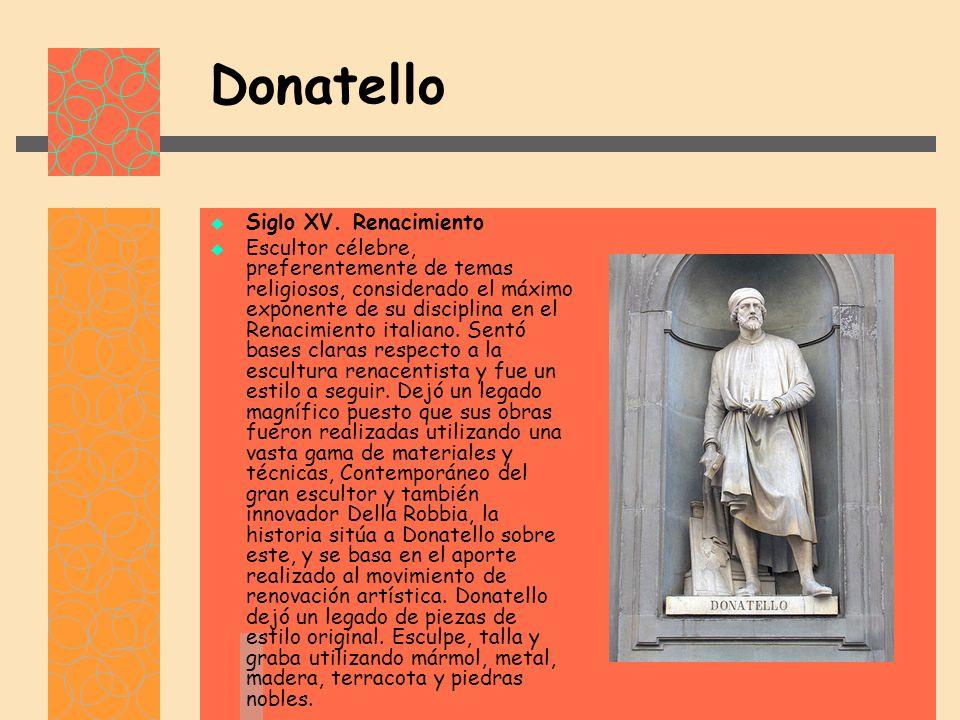 Donatello Siglo XV.