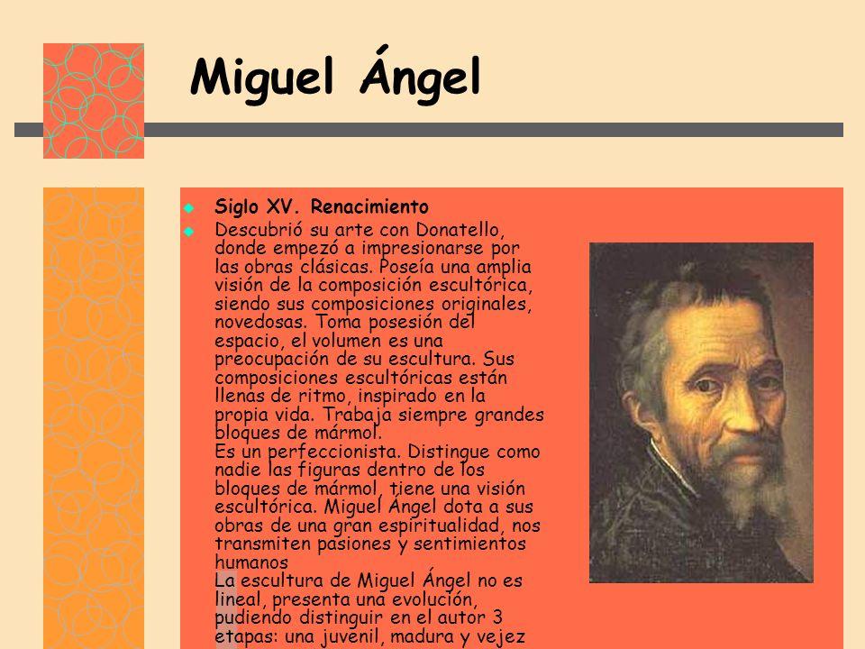 Miguel Ángel Siglo XV.
