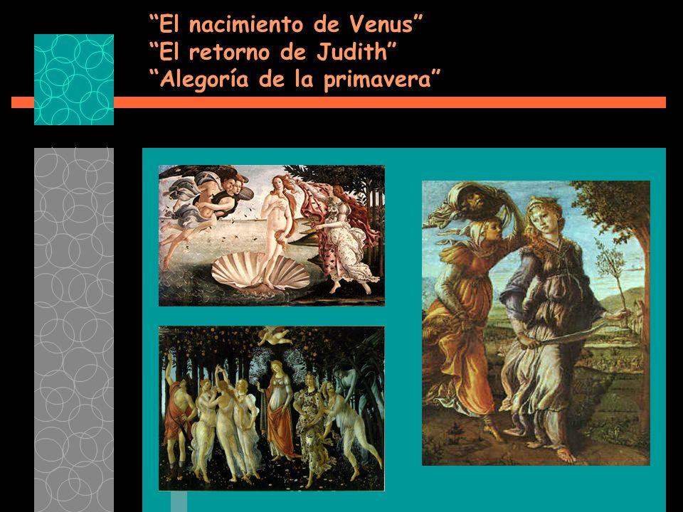 El nacimiento de Venus El retorno de Judith Alegoría de la primavera