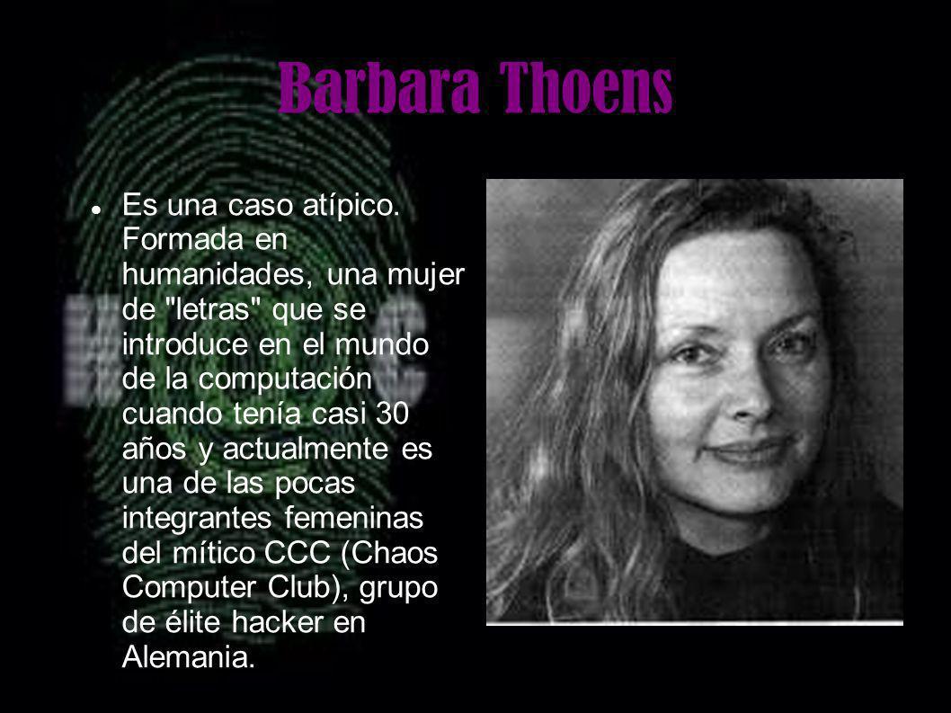 Barbara Thoens Es una caso atípico. Formada en humanidades, una mujer de